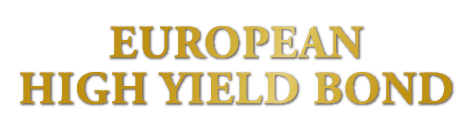 EUROPEAN HIGH YIELD BOND
